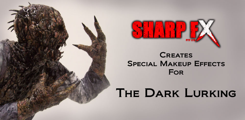 Special Makeup Effects For The Dark Lurking Film